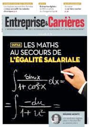 Entreprise & Carrières, la revue d'action et de réflexion des professionnels RH et des managers de proximité
