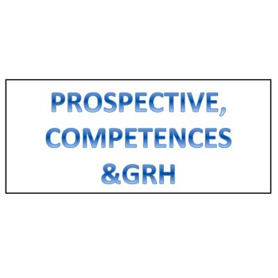 PROSPECTIVE, COMPETENCES & GRH