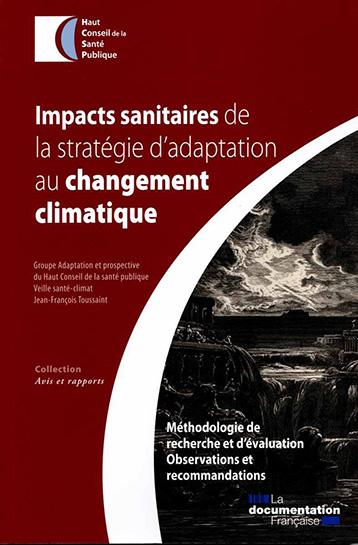 « Impacts sanitaires de la stratégie d'adaptation au changement climatique », oct. 2015